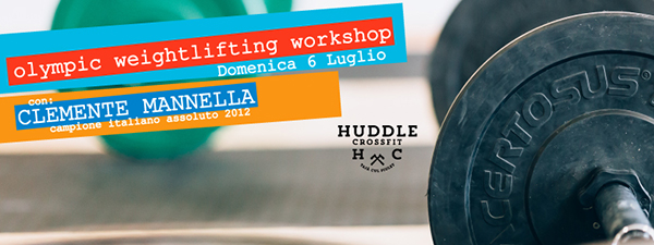 locandina workshop weightlifting huddle crossfit