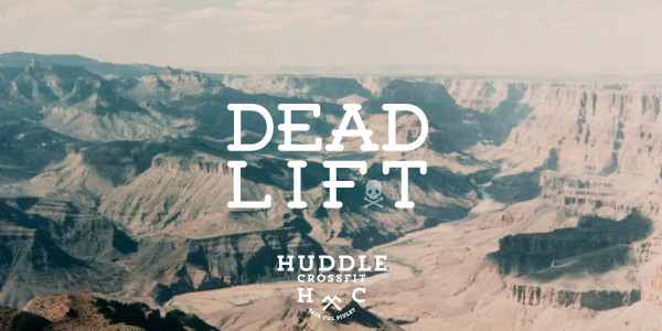 heavy day deadlift visual huddle crossfit