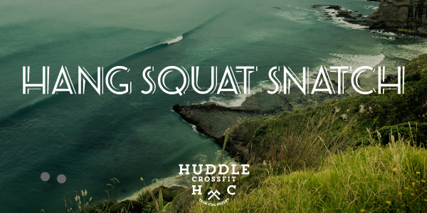 card hang squat snatch huddle crossfit