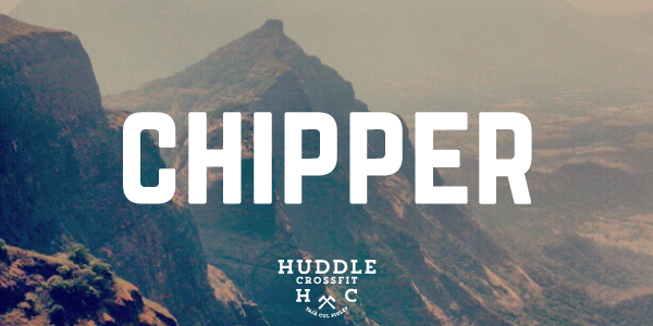 chipper visual huddle crossfit