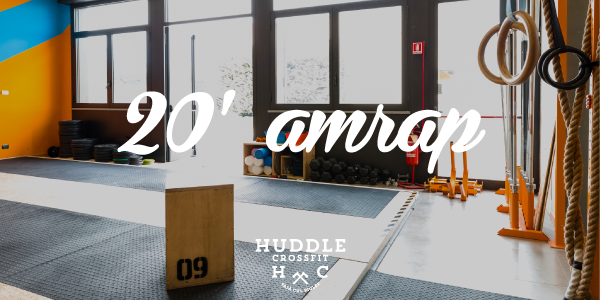 20' amrap visual huddle crossfit