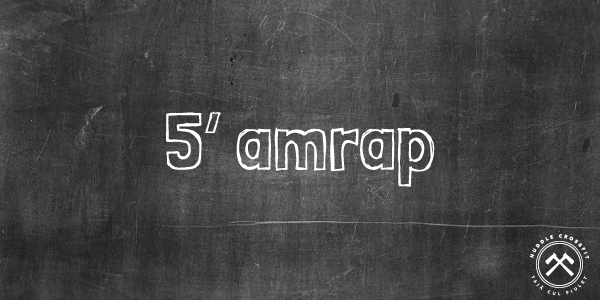 5' amrap visual huddle crossfit