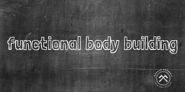blog_post_visual_functional_body_building