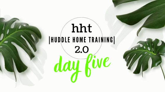 HHT-2.0 DAY FIVE